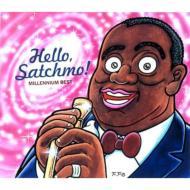 Hello Satchmo -Millennium Best