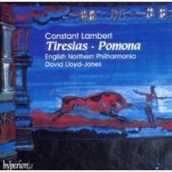 ランバート:ポモナ(第1幕のバレエ)、ティレジアス(3場のバレエ)ジョーンズ/イングリッシュ・ノーザン・フィルハーモニア