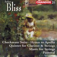 [ブリス:作品集]チェックメイト組曲、アポロ讚歌他 ハンドレー他/アルスター管弦楽団他