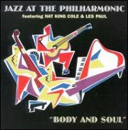 Jazz At The Philharmonic Featuring Nat King Cole & Les Paul -Body And