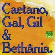 Caetano, Gal, Gil E Bethania