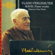 ラヴェル/Piano Works: Perlemuter