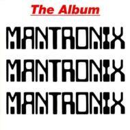 Mantronix -The Album