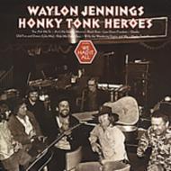 Honky Tonk Heroes -Remaster