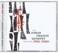 Jomar Dagron Quartet Featuringphil Urso
