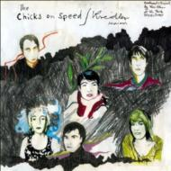 Chicks On Speed / Kreidler Sessions