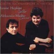 Carter, Rachmaninov, Schnittke: Cello Sonata: Hopkins(Vc)Madzar(P)