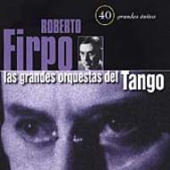 Las Grandes Prquestas Del Tango
