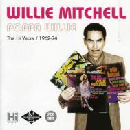 Poppa Willie -Hi Years 1962-1974