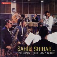 Sahib Shihab And The Danish Radio Jazz Group