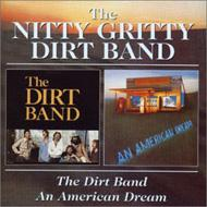 Dirt Band / An American Dream