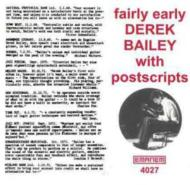 Fairly Early With Postscripts