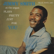 Jimmy Smith Plays Pretty Justfor You