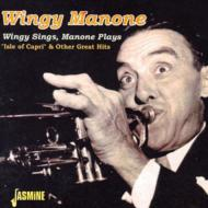 Wingy Sings Manone Plays Isleof Capri & Other Great Hits