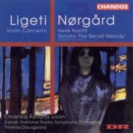 リゲティ:ヴァイオリン協奏曲、ノアゴー:「明るい夜」他 オストラン(vn)/ダウスゴー/デンマーク国立放送交響楽団