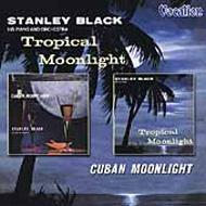 Tropical Moonlight & Cuban Moonlight