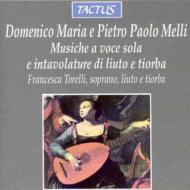D.M.&P.P.メッリ:独唱とリュートのための音楽 トレッリ(S,lute)