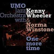 One More Time -Feat.kenny Wheeler & Norma Winston