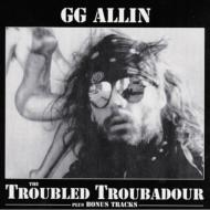 Troubled Troubadour +Bonus Tracks