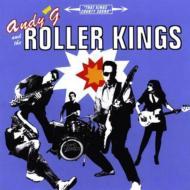 Andy G & Roller Kings