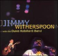 Jimmy Witherspoon & Duke Robil
