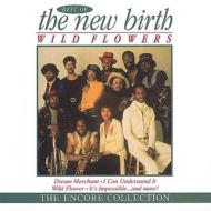 Wild Flowers Best Of New Birth