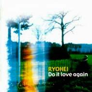 Do it love again