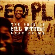 BILL WITHERS / BEST OF BILL WITHERS LEAN ON ME