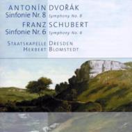 ドヴォルザーク:交響曲第8番、シューベルト:交響曲第6番 ブロムシュテット&シュターツカペレ・ドレスデン