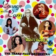 Lounge With Larry -Mood Mosaic Vol.4 1967-1971