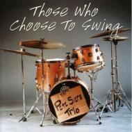 Those Who Choose To Swing