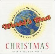 Various/Worlds Best Praise & Worship -praise & Worship Christmas