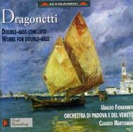 コントラバス協奏曲、他 フィオラヴァンティ(cb)、マルティニョン&パドヴァ管