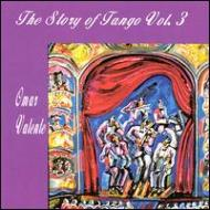 Story Of The Tango Vol.3