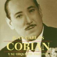 Juan Carlos Cobian Y Su Orquesta 1926-1928