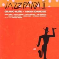 Jazzpana 2 -New Flamenco Jazzextravaganza