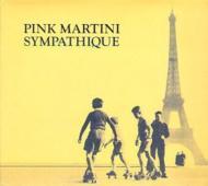 Pink Martini/Sympathique