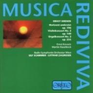 Violin Concerto, Organ Concerto: Schirmer, Zagrosek / Vienna.rso