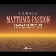 マタイ受難曲 鈴木雅明&バッハ・コレギウム・ジャパン(3CD)