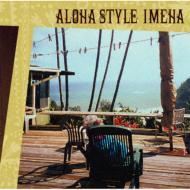 ローチケHMVImeha/Aloha Style