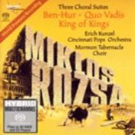 ローザ:組曲『ベン・ハー』、『クォ・ヴァディス』、『キング・オブ・キングス』 カンゼル&シンシナティ・ポップス、モルモン・タバナクル合唱団