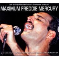 Maximum Freddie Mercury -Audio Biography