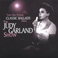 That Old Feeling: Classic Ballads From