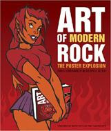 ART OF MODERN ROCK THE POSTER EXPLOSION