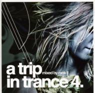 Trip In Trance Volume 4