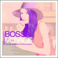 Bossa Voyage: Collection 6
