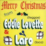 Merry Christmas From Eddie Lovette & Laro