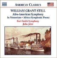 スティル:イン・メモリアム、交響詩『アフリカ』、交響曲第1番『アフロ=アメリカン』 イェーター&フォート・スミス響