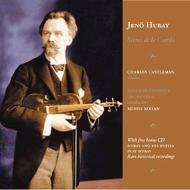 フバイとその弟子たちによる歴史的録音集 +ヴァイオリン作品集
