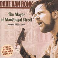 Mayor Of Macdougal Street: Rarities 1957-69